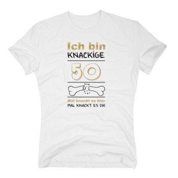 Ich bin knackige 50 - Herren T-Shirt - Geburtstagsgeschenk Geschenkidee Ü50