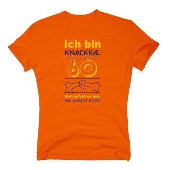 Ich bin knackige 60 - Herren T-Shirt - Runder Geburtstag Geschenkidee Ü60