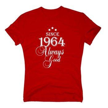 Geburtsjahr 1964 - Herren T-Shirt - Since 1964 Always Good