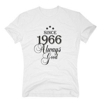 Geburtsjahr 1966 - Herren T-Shirt - Since 1966 Always Good