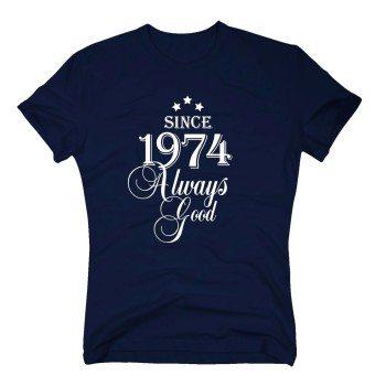 Geburtsjahr 1974 - Herren T-Shirt - Since 1974 Always Good