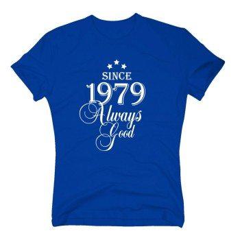 Geburtsjahr 1979 - Herren T-Shirt - Since 1979 Always Good