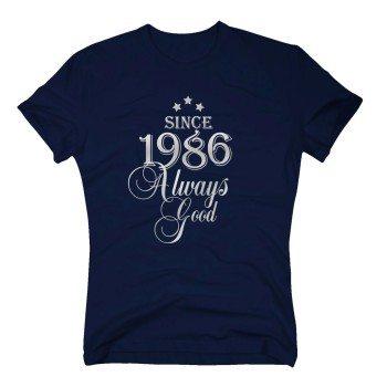 Geburtsjahr 1986 - Herren T-Shirt - Since 1986 Always Good