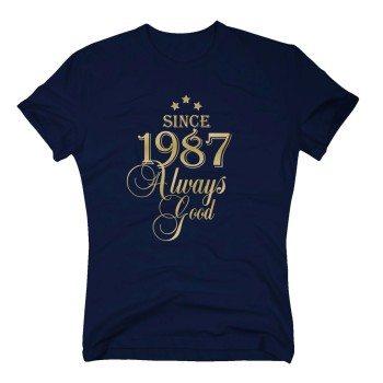 Geburtsjahr 1987 - Herren T-Shirt - Since 1987 Always Good