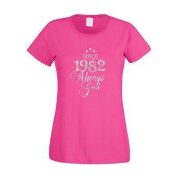Since 1982 - Damen T-Shirt - Since 1982 Always Good