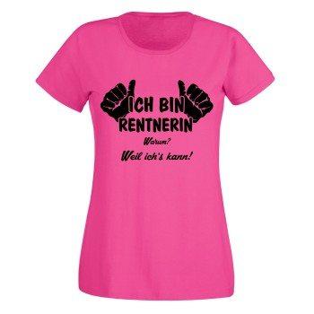 Ich bin Rentnerin, weil ich's kann - Damen T-Shirt