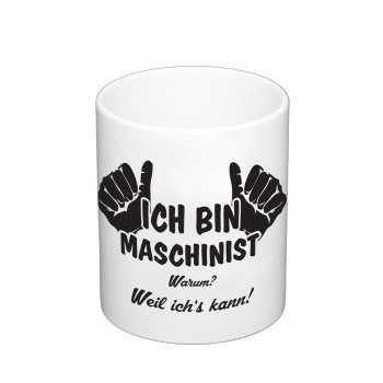 Ich bin Maschinist Kaffeebecher - shirtdepartment