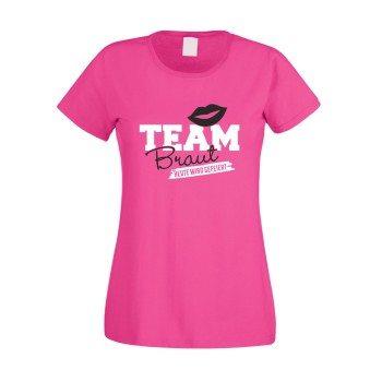 Team Braut Shirt Damen - TEAM BRAUT - heute wird gefeiert