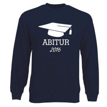 Geschenk zum Abitur - Herren Sweatshirt - Abitur 2016 dunkelblau