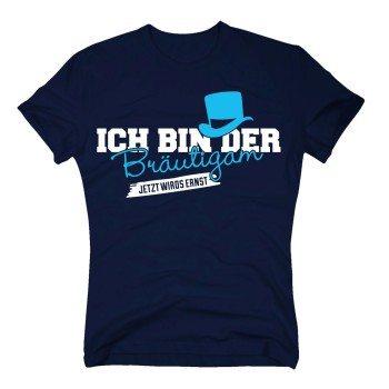 JGA Shirts Sprüche - T-Shirt Herren - Ich bin der Bräutigam, jetzt wirds ernst