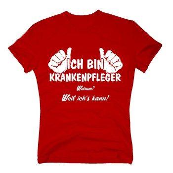 Herren T-Shirt - Ich bin Krankenpfleger, weil ich's kann Rot