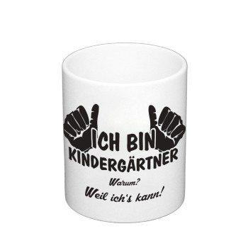 Geschenk für Erzieher - Kaffeebecher - Ich bin Kindergärtner