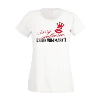 JGA T-Shirt Damen - Sorry Gentlemen ich bin vom Markt