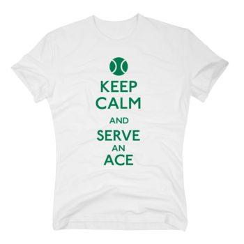 Tennis Shirts Herren - Keep calm and serve an ace