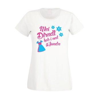 Oktoberfest Shirt - Damen - Mei Dirndl hob i ned g'funden