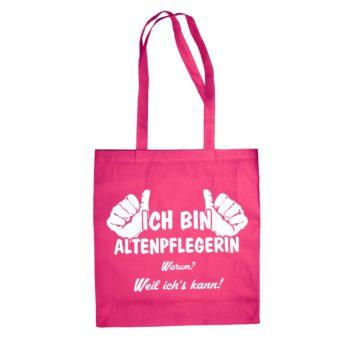 Geschenk für Altenpflegerin - Jutebeutel - Ich bin Altenpflegerin, weil ich's kann