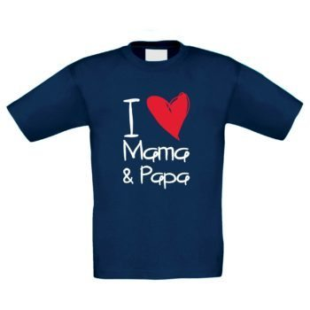 Kinder T-Shirt - I love Mama & Papa