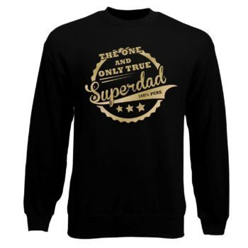 Herren Sweatshirt - The one and only true Superdad