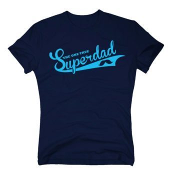 Herren T-Shirt - The one true Superdad