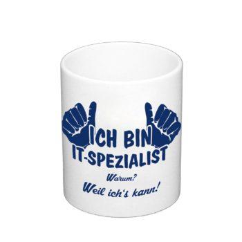 Kaffeebecher - Ich bin IT-Spezialist, weil ich's kann!
