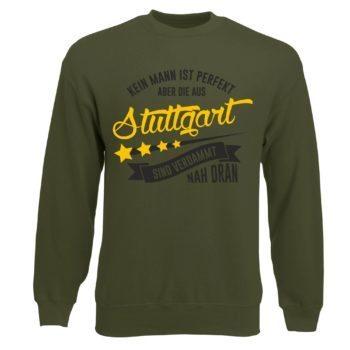 Herren Sweatshirt - Kein Mann ist perfekt aber die aus Stuttgart sind nah dran