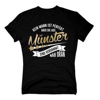 Herren T-Shirt - Kein Mann ist perfekt aber die aus Münster sind nah dran