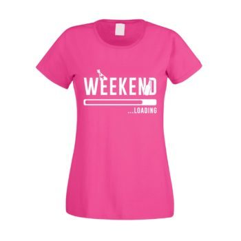 Damen T-Shirt - Weekend loading