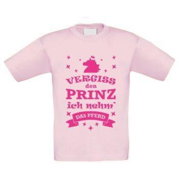 Kinder T-Shirt - Vergiss den Prinz, ich nehm das Pferd
