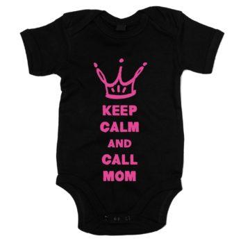 Baby Body - Keep calm and call Mom