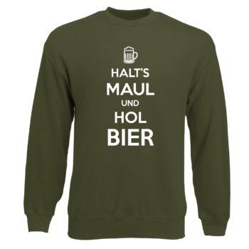 Herren Sweatshirt - Halt's Maul und hol Bier